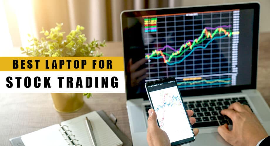 Best Laptop for Stock Trading