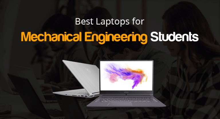 Best Laptop for Mechanical Engineering Students