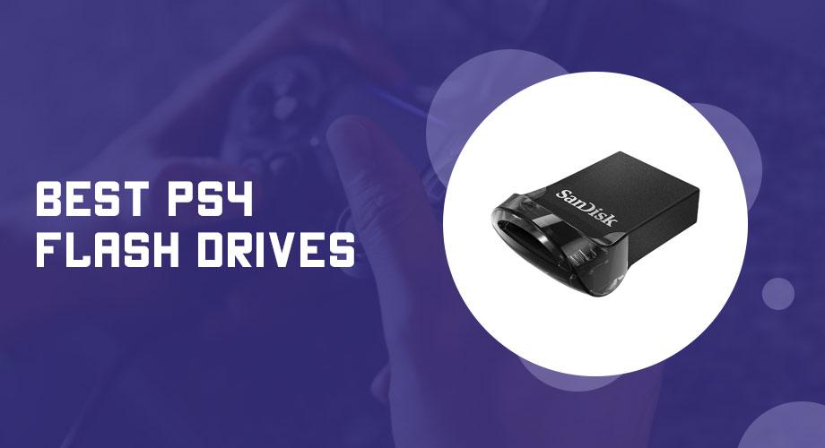 Best PS4 Flash Drives
