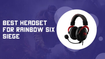 Best Headset for Rainbow Six Siege