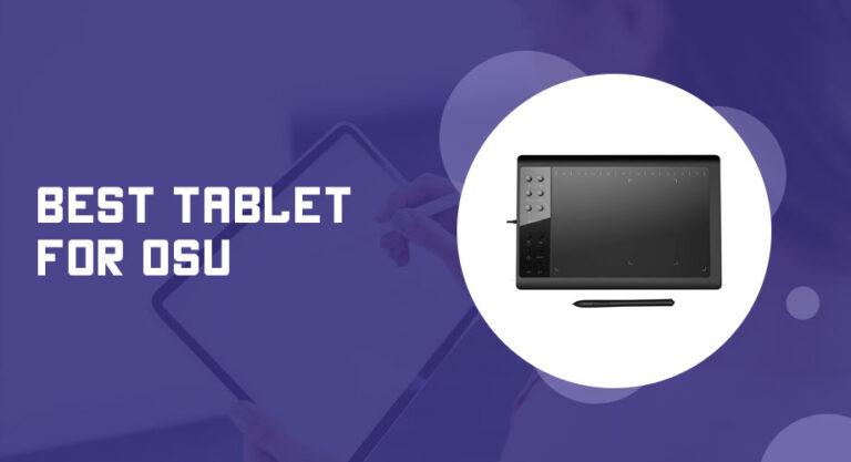 Best Tablet for OSU