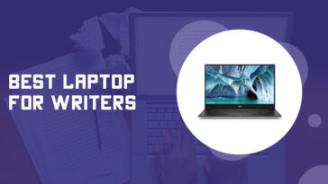 Best Laptop for Writers on a Budget