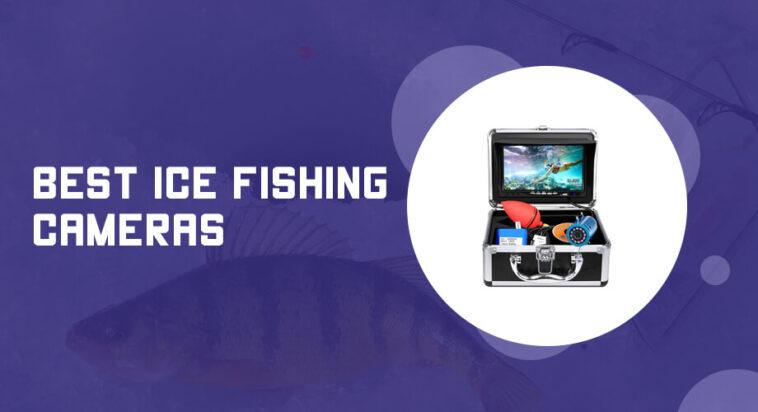 Best Ice Fishing Cameras